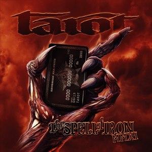 Tarot альбом The Spell Of Iron MMXI