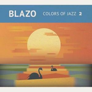 Blazo альбом Colors of Jazz 2