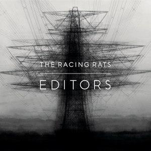 Editors альбом The Racing Rats