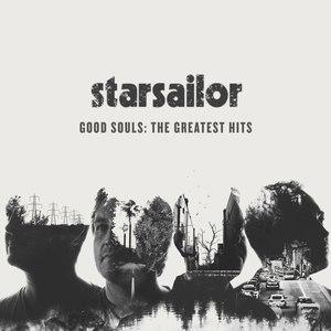 Starsailor альбом Good Souls: The Greatest Hits