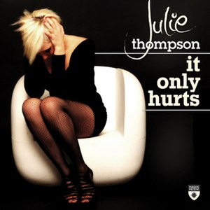 Julie Thompson альбом It Only Hurts