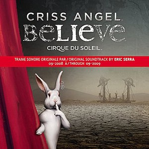 Cirque du Soleil альбом CRISS ANGEL Believe