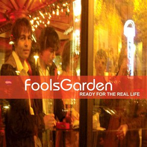 Fool's Garden альбом Ready for the Real Life