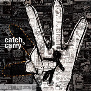 Everything Is Made in China альбом Catch & Carry