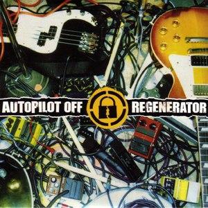 Autopilot Off альбом Regenerator