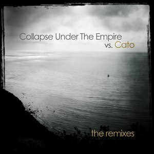 Collapse Under The Empire альбом The Remixes