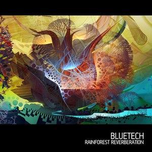 Bluetech альбом Rainforest Reverberation