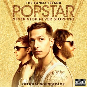 The Lonely Island альбом Popstar: Never Stop Never Stopping