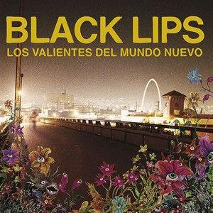 Black Lips альбом Los Valientes del Mundo Nuevo