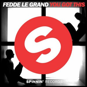 Fedde Le Grand альбом You Got This