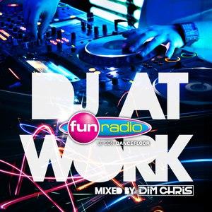 Dim Chris альбом Fun Radio DJ At Work
