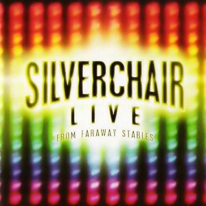 Silverchair альбом Live From Faraway Stables