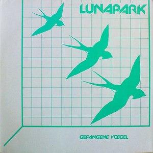 Lunapark альбом Gefangene Vögel