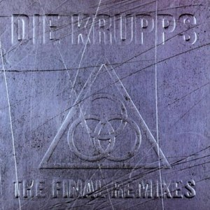 Die Krupps альбом The Final Remixes