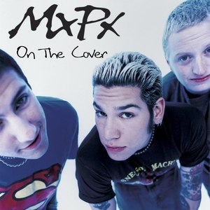 MxPx альбом On The Cover