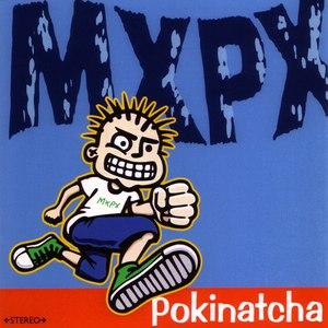 MxPx альбом Pokinatcha