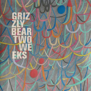 grizzly bear альбом Two Weeks (Fred Falke Mixes)