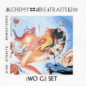Dire Straits альбом Alchemy: Dire Straits Live (Remastered)