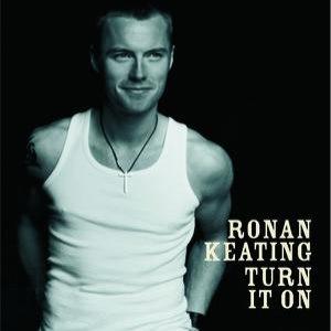 Ronan Keating альбом Turn It On