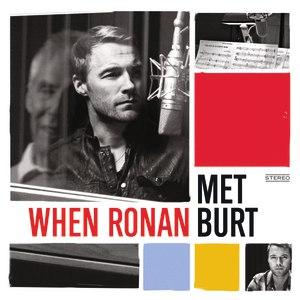 Ronan Keating альбом When Ronan Met Burt
