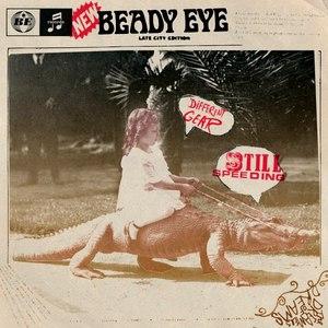 Beady Eye альбом Different Gear, Still Speeding