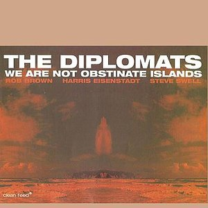 The Diplomats альбом We Are Not Obstinate Islands