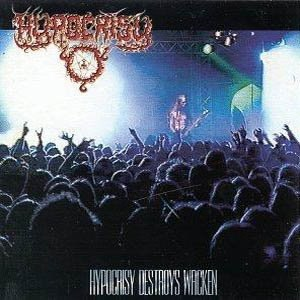 Hypocrisy альбом Destroys Wacken [Re-View & H-Ear]