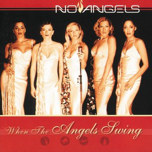 No Angels альбом When The Angels Swing