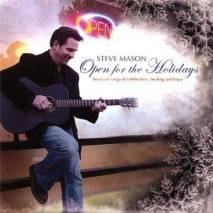 Steve Mason альбом Open for the Holidays