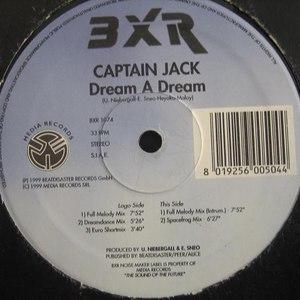 Captain Jack альбом Dream A Dream