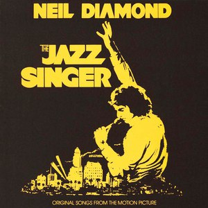 Neil Diamond альбом The Jazz Singer (Original Songs from the Motion Picture)