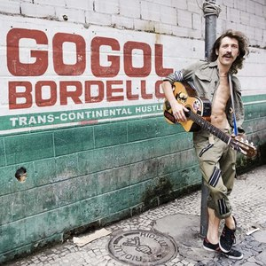 Gogol Bordello альбом Trans-Continental Hustle
