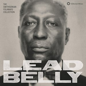 Leadbelly альбом Lead Belly: The Smithsonian Folkways Collection