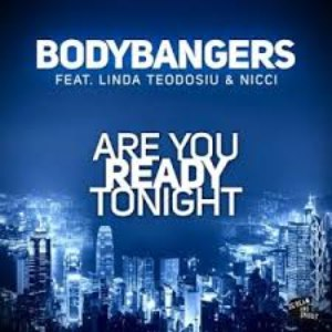 Bodybangers альбом Are You Ready Tonight
