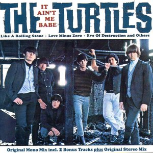 The Turtles альбом It Ain't Me Babe