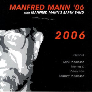 Manfred Mann's Earth Band альбом 2006
