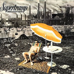 Supertramp альбом Crisis? What Crisis? (Remastered)