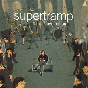 Supertramp альбом Slow Motion