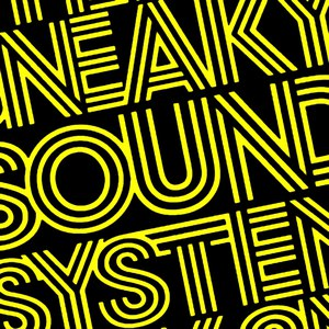 Sneaky Sound System альбом Sneaky Sound System