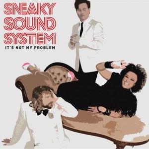 Sneaky Sound System альбом It's Not My Problem