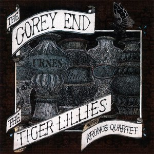 The Tiger Lillies альбом The Gorey End