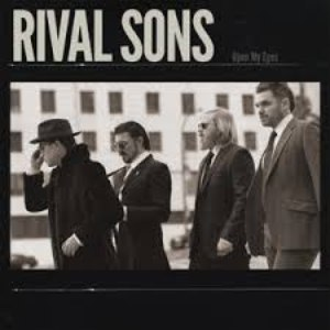 Rival Sons альбом Open My Eyes