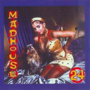 Madhouse альбом 24