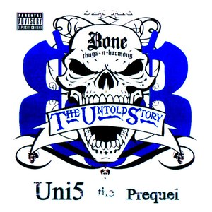 Bone Thugs-N-Harmony альбом Uni5: The Prequel (Blue Foil Collector's Edition)