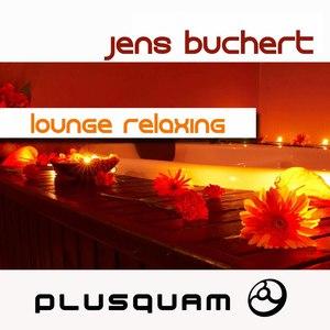 Jens Buchert альбом Lounge & Relaxing