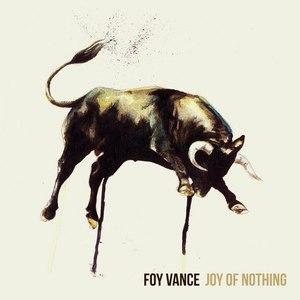 Foy Vance альбом Joy Of Nothing