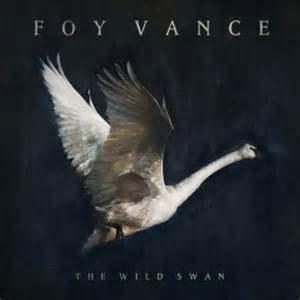 Foy Vance альбом The Wild Swan