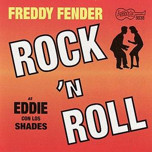 Freddy Fender альбом Rock N Roll