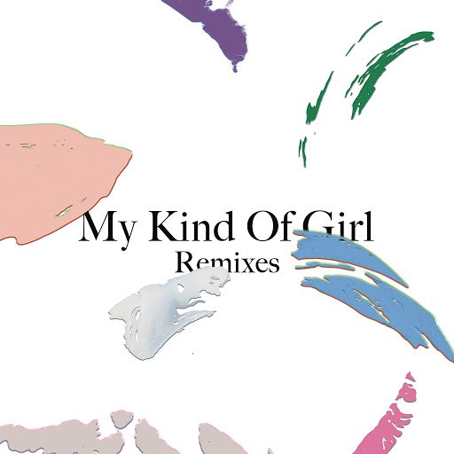 Citizens! альбом My Kind of Girl (Remixes) - EP