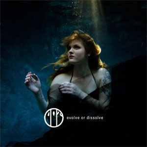 Dot альбом Evolve or Dissolve